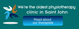 We're the oldest physiotherapy clinic in Saint John, Read about our therapists